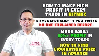 BITMEX - How to Make 50%+ Profit in Every Bitmex Short Long Trade & Know Bitmex Entry Exit Price