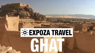 Ghat (Libya) Vacation Travel Video Guide
