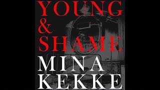 MINAKEKKE | Young & Shame (Official Audio)