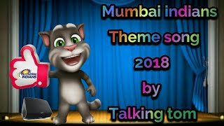 Talking Tom Mumbai Indians Theme Song 2018 ||Master Blaster||