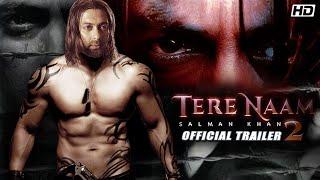 Tere Naam 2 Official Trailer Salman Khan Katrina Kaif 2020
