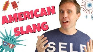 10 Common Slang Words Americans Use All the Time