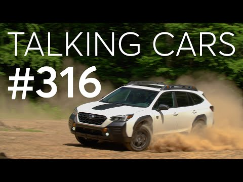 2022 Subaru Outback Wilderness; Vehicles That May Help Survive a Storm | Talking Cars #316
