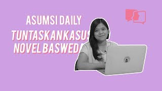 Tuntaskan Kasus Novel Baswedan - Asumsi Daily