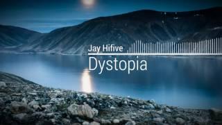 Jay Hifive - Dystopia