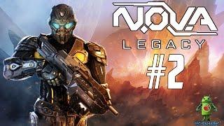 NOVA Legacy Android Gameplay - #2 (N O V A Legacy | N.O.V.A Legacy)