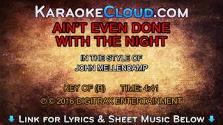 John Cougar - Ain't Even Done With The Night (Backing Track)