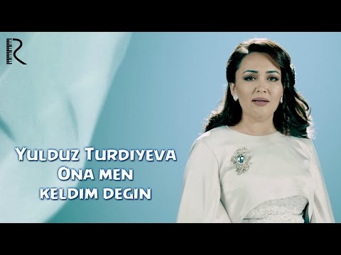 Download Yulduz Turdiyeva - Ona men keldim degin | Юлдуз Турдиева - Она мен келдим дегин HD Mp4 3GP Video and MP3