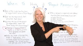 When to Hire a Project Manager - Management Training