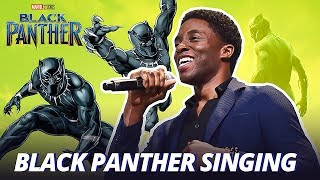 Chadwick Boseman Black Panther Singing