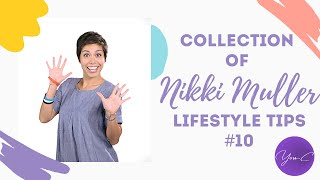 #10 COLLECTION OF NIKKI MULLER'S LIFESTYLE TIPS ✨ DAILY DOSE #20