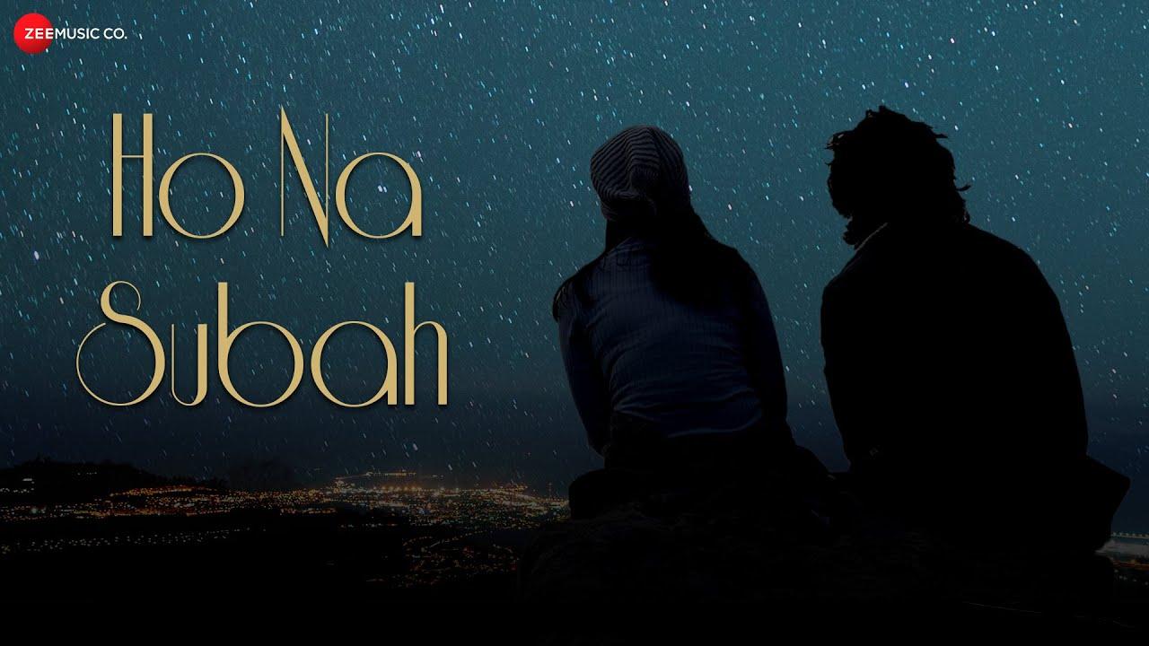 Ho-Na-Subah-Lyrics-In-Hindi Image