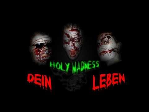 Holy Madness - Dein Leben
