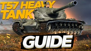 T57 Heavy  guide in World of Tanks