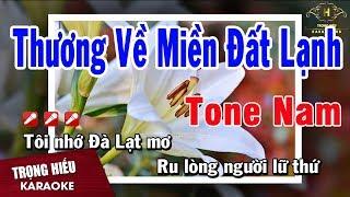 karaoke-thuong-ve-mien-dat-lanh-tone-nam-nhac-song-trong-hieu
