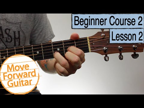 Beginner Guitar Course 2 - Chord Progressions 1
