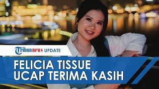 Felicia Tissue Angkat Bicara Setelah Diputuskan Kaesang dan Ditikung Pegawainya: Terima Kasih