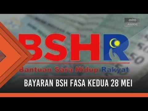 Bayaran BSH fasa kedua 28 Mei