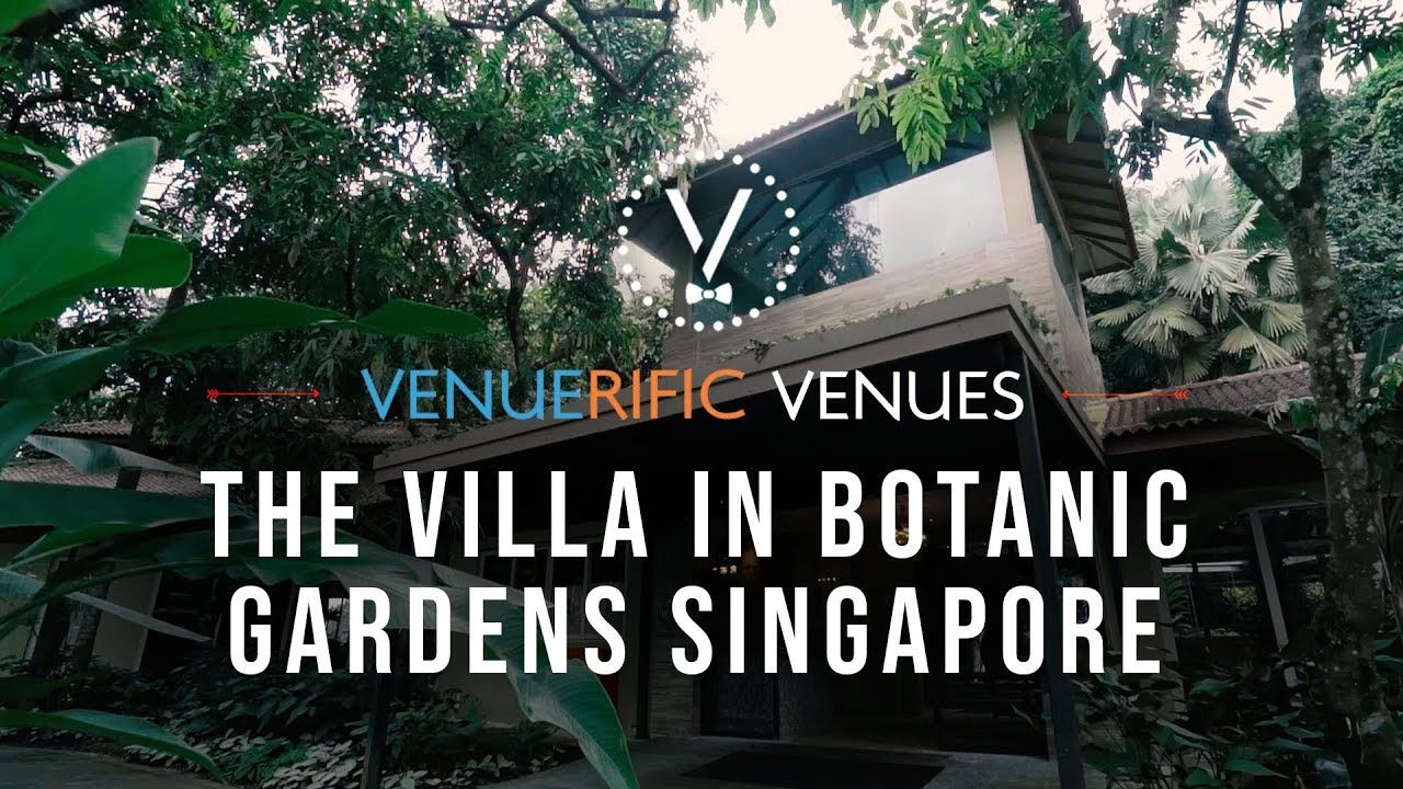 The Villa, Singapore Botanic Garden video preview