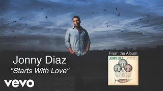 Jonny Diaz - Starts With Love (Lyric Video)