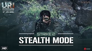 URI | Strike 2 - Stealth Mode | Vicky K, Yami G, Paresh R | Aditya Dhar | 11th Jan 2019