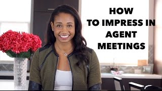 How to Impress in Agent or Manager Meetings   Workshop Guru