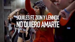 No Quiero Amarte - Jquiles Ft. Zion & Lennox   Choreography By Fran Madariaga