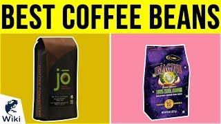 10 Best Coffee Beans 2019
