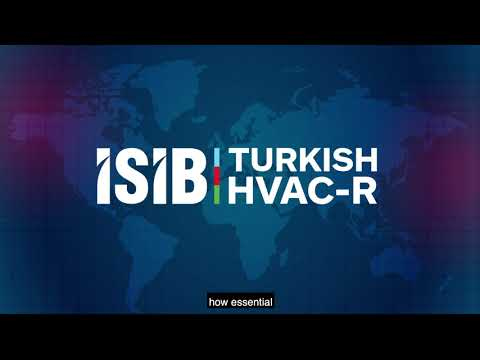 The Turkish HVAC&R Sector Continues to Produce