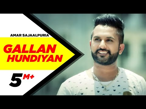 Download Gallan Hundiyan | Amar Sajaalpuria Feat Dj Flow | Full Music Video | Speed Records HD Video