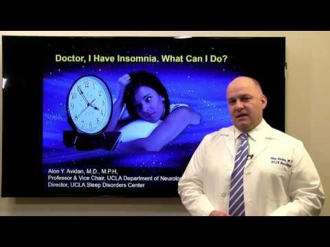 Doctor, I Have Insomnia. What Can I Do? - Alon Avidan, MD   UCLA Health Sleep Center