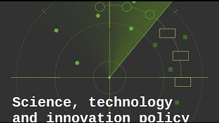 Science, Technology and Innovation Policy