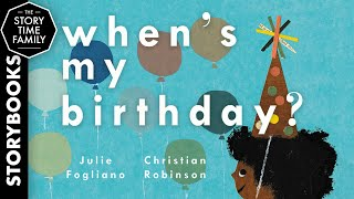 When's Your Birthday?   A fun story about the best day ever!