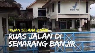 Hujan Selama Dua Hari, Beberapa Ruas Jalan di Semarang Kebanjiran
