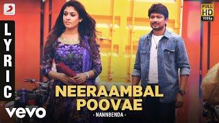 Nannbenda - Neeraambal Poovae Lyric | Udhayanidhi Stalin, Nayanthara