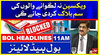 Sindh Govt Decides to block SIMs of those not vaccinated   BOL News Headlines   11:00 AM   24 July