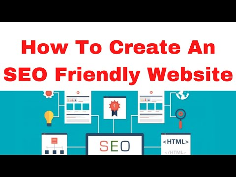 How To Create An SEO Friendly Website