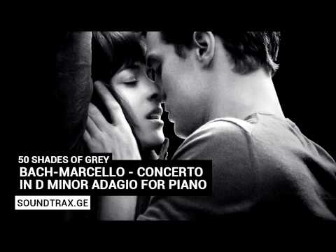 Soundtrack #3 | Concerto in D Minor Adagio for Piano | 50 Shades of Grey
