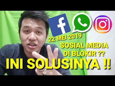 22 MEI 2019 SOSIAL MEDIA DI BLOKIR ?? (WHATSAPP FACEBOOK INSTAGRAM ERROR) TENANG INI SOLUSINYA !!