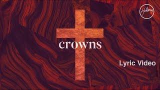Crowns Lyric Video - Hillsong Worship