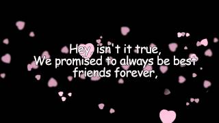 Best Friends Forever - KSM (With Lyrics)