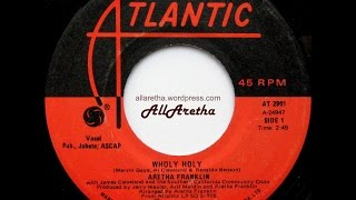 Aretha Franklin - Wholy Holy / Give Yourself To Jesus - 7″ Canada - 1972