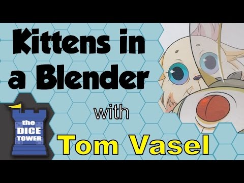 Dice Tower Reviews: Kittens in a Blender