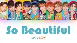 UP10TION (업텐션) - So Beautiful | Color Coded HAN/ROM/ENG Lyrics
