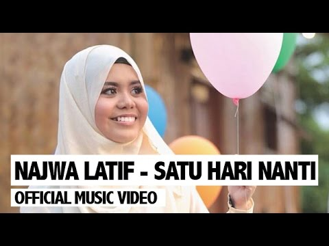 Najwa Latif - Satu Hari Nanti (Official Music Video) Mp3