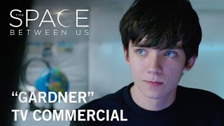 Trailer of The Space Between Us (2017)