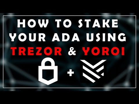 How to Stake Ada with Yoroi using Trezor  | Cardano Mainnet