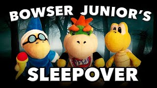 SML Movie: Bowser Junior's Sleepover [REUPLOADED]