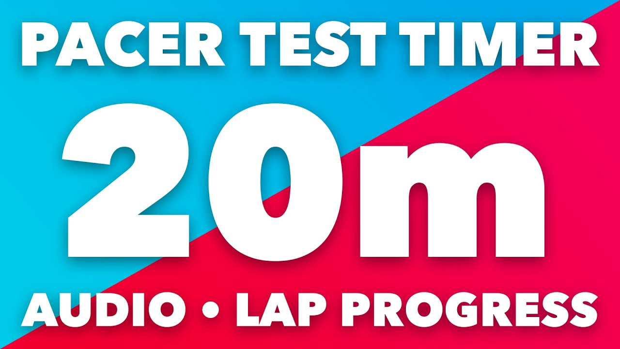 PACER Test Timer - 20m - Audio, Levels, Lap Pace Indicator - No Music - Beep Test Timer