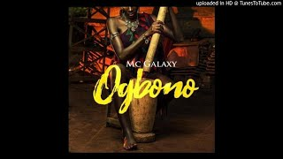 Mc Galaxy   Ogbono (Official Audio)